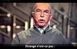 """Charlie Hebdo, CIA, Etat Islamique… """"Les USA et l'Europe ont créé le terrorisme islamique"""", déclare Giulietto Chiesa (vidéo)"""
