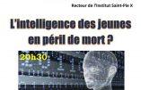 14 mars – conférence : L'intelligence des jeunes en péril de mort ?