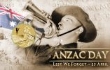 Ce 25 avril, c'est l'ANZAC Day