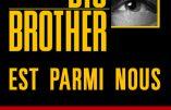 Big Brother est parmi nous (Daniel Depris)