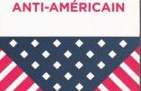 Mondialisme – 20 bonnes raisons d'être anti-américain (vidéo de Martin Peltier)