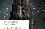 Histoire du Monde : l'âge des révolutions (J.M. Roberts et O.A. Westad)