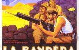 Cinémathèque – La Bandera