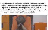 La vidéo du petit Omran, c'est de la propagande ! La TV chinoise l'affirme…