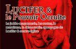 Lucifer & le Pouvoir Occulte (Marquis de La Franquerie)