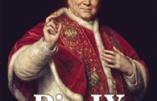 Pie IX face à la modernité (Yves Chiron)