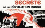 Une histoire secrète de la Révolution russe (Victor Loupan)