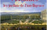 """4 avril 2017 à Bordeaux – Conférence """"Versailles, les jardins de l'intelligence"""""""