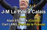 Meeting avec Jean-Marie Le Pen, Alain Escada et Carl Lang le 27 mai 2017 à Calais
