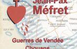 Guerres de Vendée (la chanson de Jean-Pax Méfret)