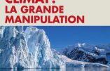 Climat : la grande manipulation (Christian Gerondeau)