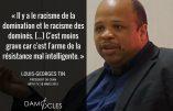 Chronique de l'anti-France : citations de Louis-Georges Tin