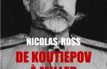 De Koutiepov à Miller : le combat des Russes blancs 1930-1940 (Nicolas Ross)