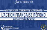 """""""Terrorisme d'ultra-droite"""" ? L'Action Française réagit aux amalgames"""
