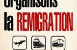 """""""La remigration sans guerre civile, c'est possible si un gouvernement soucieux des Français le veut vraiment et montre sa détermination"""" (Alain Escada)"""