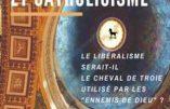 Catholicisme contre Libéralisme – Encyclique «Libertas Praestantissimum» (3)