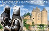 30 juillet, 6 & 13 août 2018 – Fête de Salignac-Eyvigues (Dordogne)