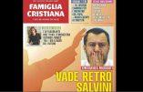 L'hebdomadaire italien Famiglia cristiana: «Vade retro Salvini»