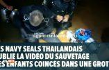 La vidéo des commandos de marine thaïlandais montrant leur sauvetage d'enfants