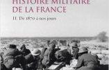 Histoire militaire de la France, de 1870 à nos jours