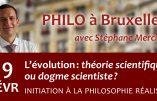 19 février 2019 à Bruxelles – L'évolution : théorie scientifique ou dogme scientiste ?