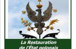 18 février 2019 à Paris – La Restauration de l'Etat polonais