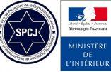 C'est le SPCJ présidé par Eric de Rothschild et fondé par le CRIF qui évalue l'antisémitisme pour le Ministère de l'Intérieur !