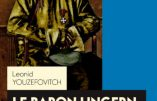 Le Baron Ungern, Khan des Steppes (Leonid Youzefovitch)