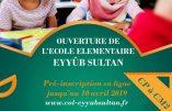 Ouverture à Strasbourg de l'école élémentaire Eyyûb SULTAN liée au mouvement islamiste turc « Milli Görüs »