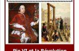 6 mai 2019 à Paris – Pie VI et la Révolution