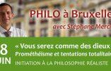 18 juin 2019 à Bruxelles – Prométhéisme et tentations totalitaires