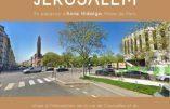 La très sioniste Anne Hidalgo va inaugurer une place de Jérusalem à Paris, devant le futur Centre Européen du Judaïsme…
