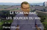 Mondialisme : les sources du mal expliquées par Pierre Hillard