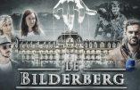 Vincent Lapierre s'intéresse au Bilderberg…