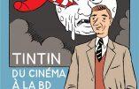 TINTIN du cinéma à la BD (Bob Garcia)