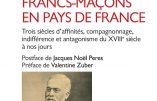 Protestantisme et franc-maçonnerie font bon ménage depuis trois siècles