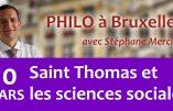 10 mars 2020 à Bruxelles – Saint Thomas et les sciences sociales
