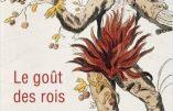 Le goût des rois (Jean-François Solnon)