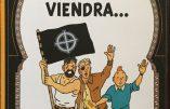 Le jour viendra, l'album pastiche des aventures de Tintin qui agace les journalistes de gauche