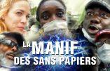 """Paris – """"Un jour, vous devrez vous mettre à genoux devant les Noirs"""", éructe une femme dans la manif des """"sans papiers"""""""