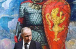 Poutine, glaive de la Chrétienté ?