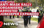 Australie – Arrestation des organisateurs d'une manifestation contre le confinement et le masque obligatoires