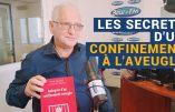 Les secrets d'un confinement à l'aveugle (Dr Gérard Delépine)