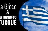 La Grèce et la menace turque – Explications avec Irène Dimopoulou