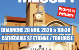Dimanche 29 novembre 2020 à Toulouse – Messe en plein air à 10h30 devant la Cathédrale St Etienne