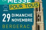 Dimanche 29 novembre 2020 à Bergerac – Rendez-nous la Messe !