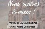 14 novembre 2020 à Rennes – Nous voulons la Messe