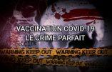 Vaccination contre le Covid-19 ? Encore un documentaire accablant