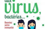 Face aux virus, bactéries… Boostez votre immunité ! (Professeur Henri Joyeux)