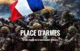 Place d'Armes répond à Marine Le Pen et à sa méconnaissance totale du monde militaire
